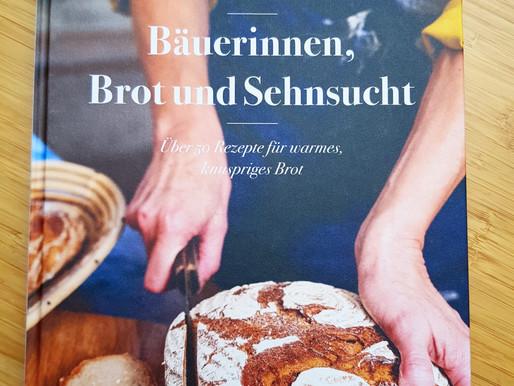 Bäuerinnen Brot und Sehnsucht - Die besten Brotrezepte österreichischer Bäuerinnen!