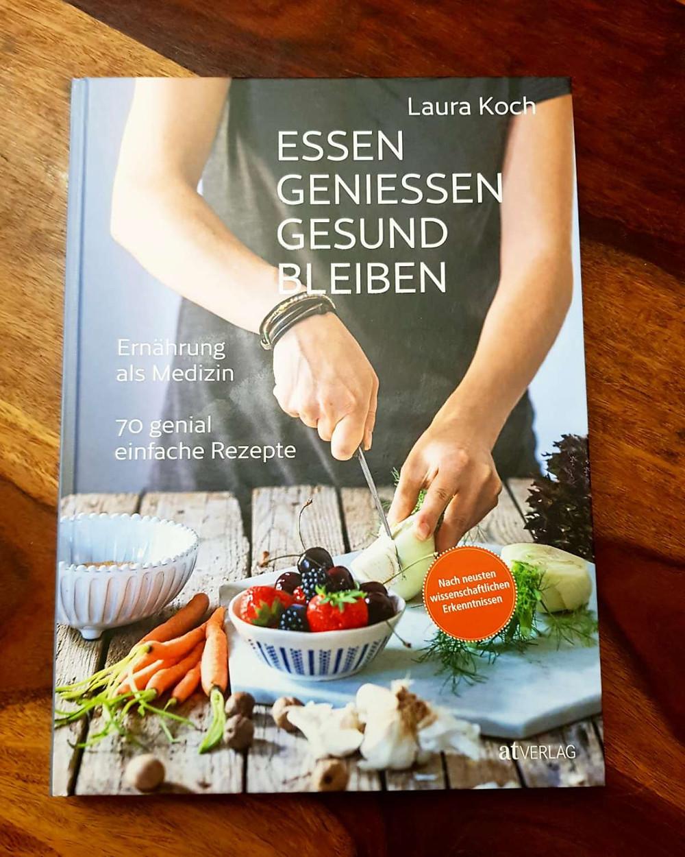 Essen geniessen gesund bleiben Laura Koch