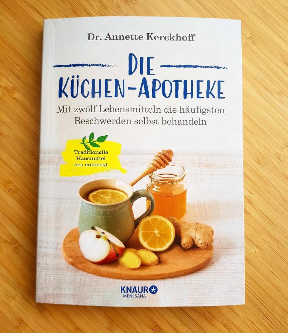 """""""Die Küchen-Apotheke"""" von Dr. Annette Kerckhoff"""