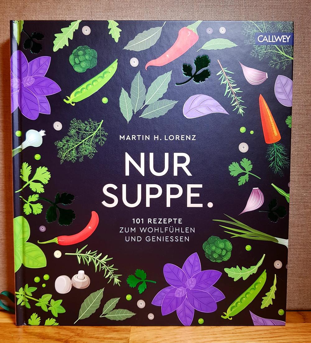 """""""Nur Suppe."""" Von Martin H. Lorenz"""