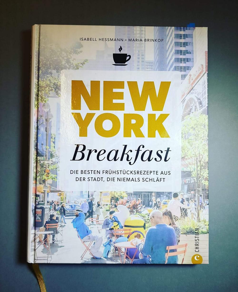"""""""New York Breakfast"""" von Isabell Hessmann und Maria Brinkop"""
