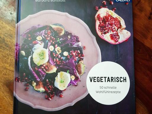 Vegetarisch 50 schnelle Wohlfühlrezepte Vegetarischer Genuss mit allen was der Garten zu bieten hat!
