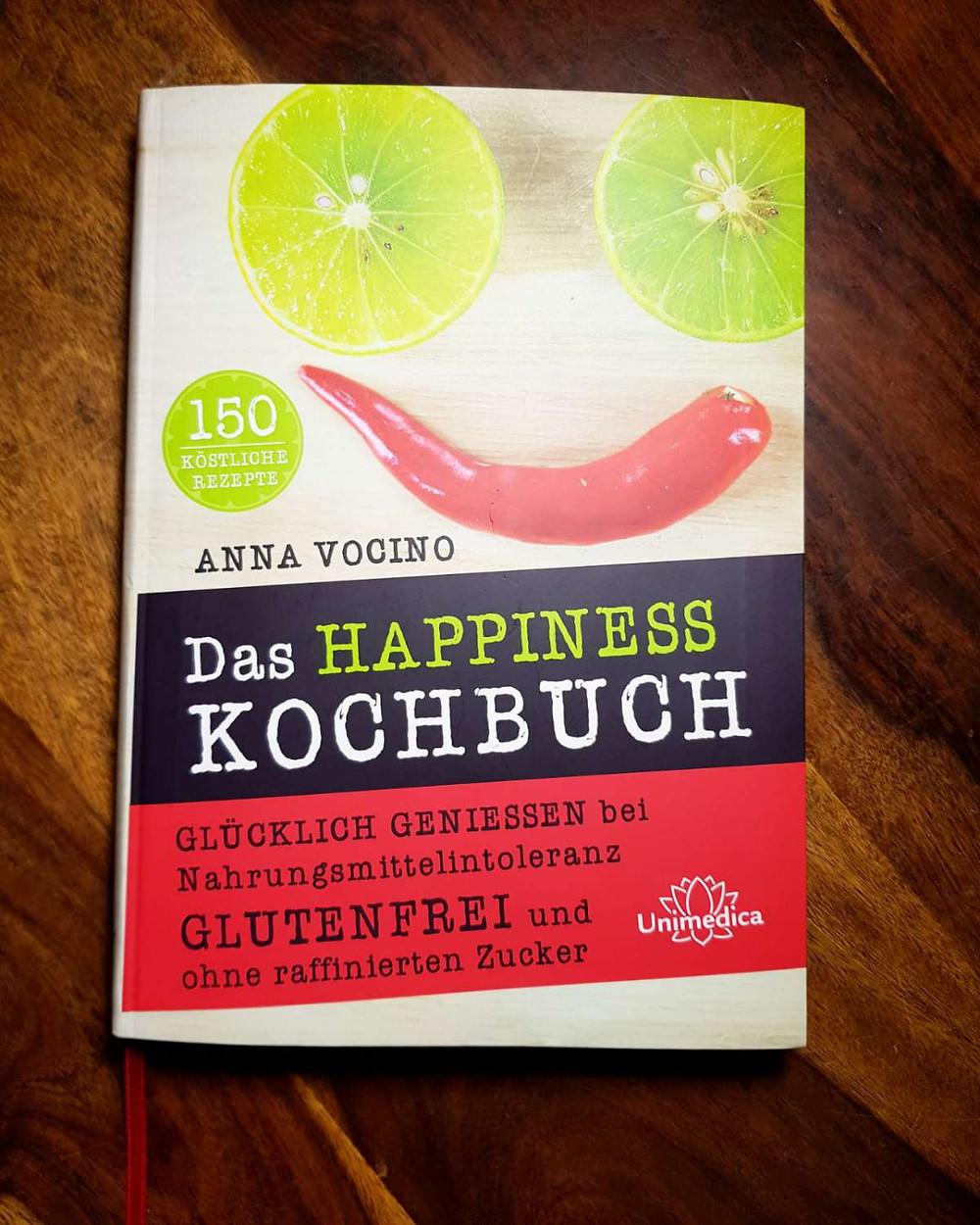 Das Happiness Kochbuch - Anna Vocino