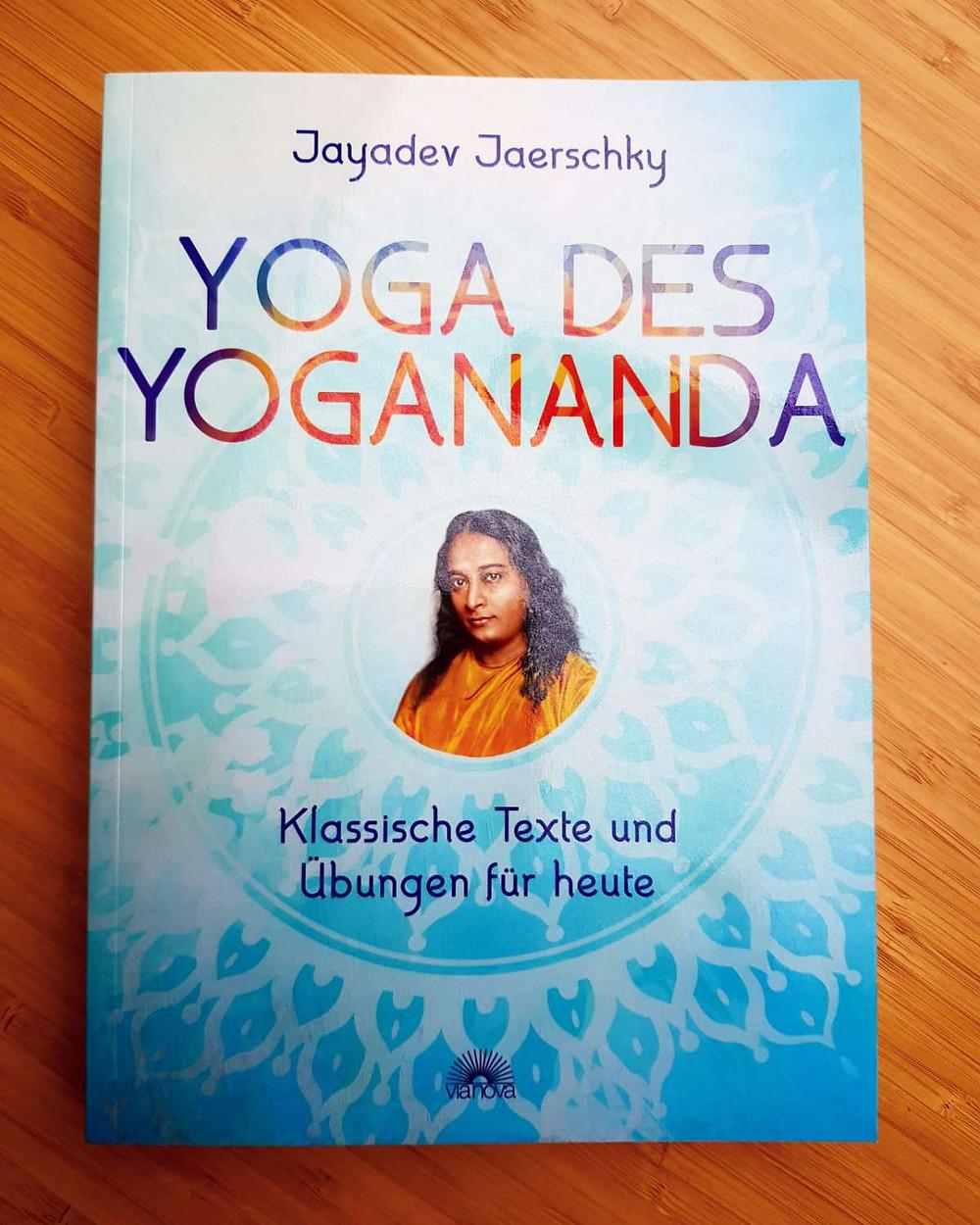 """Yoga des Yogananda"" von Jayadev Jaerschky"