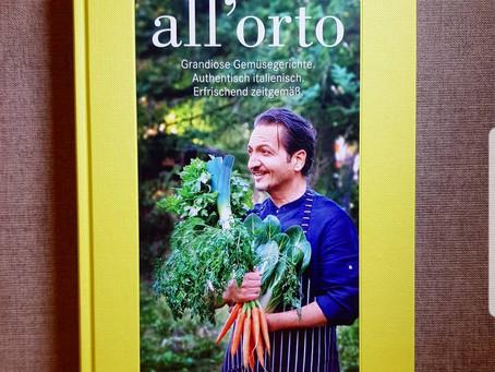 All`orto - Italienische Gemüsegerichte, neue Inspirationen für vegetarischen Genuss!