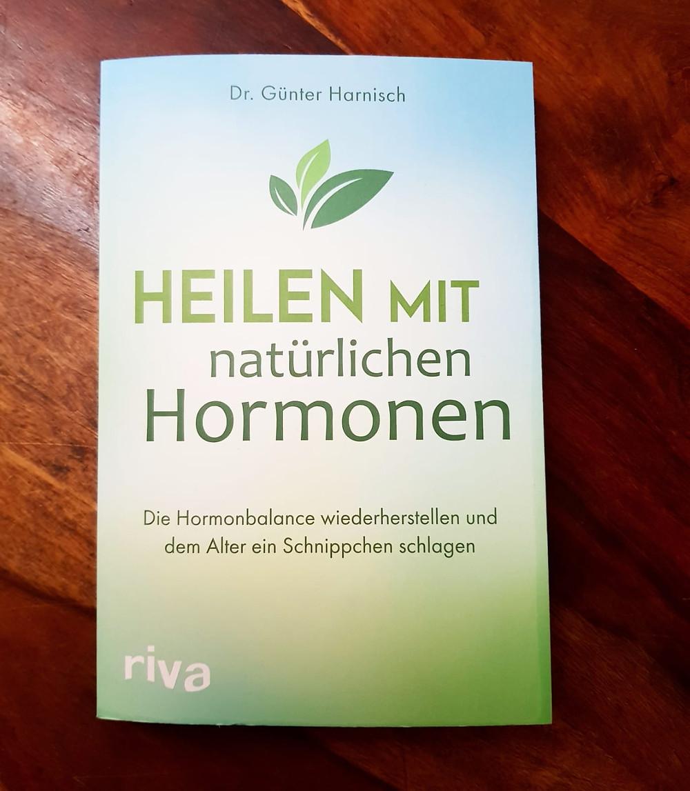 """""""Heilen mit natürlichen Hormonen"""" von Dr. Günter Harnisch"""