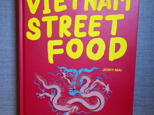 Vietnam Street Food - Street Food für Zuhause, traditionell und lecker!