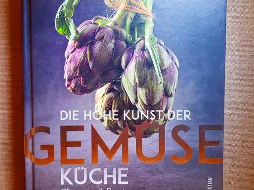 Die hohe Kunst der Gemüseküche -Neue köstliche Gemüsegerichte stellen höchsten Genuss in den Vorderg