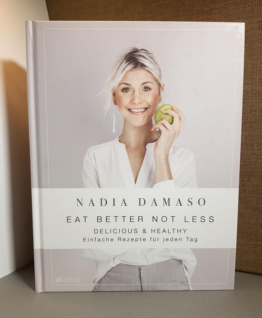 """Eat better not less"" von Nadia Damaso"