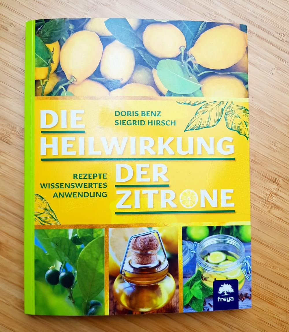 """""""Die Heilwirkung der Zitrone"""" von Doris Benz und Sigrid Hirsch"""