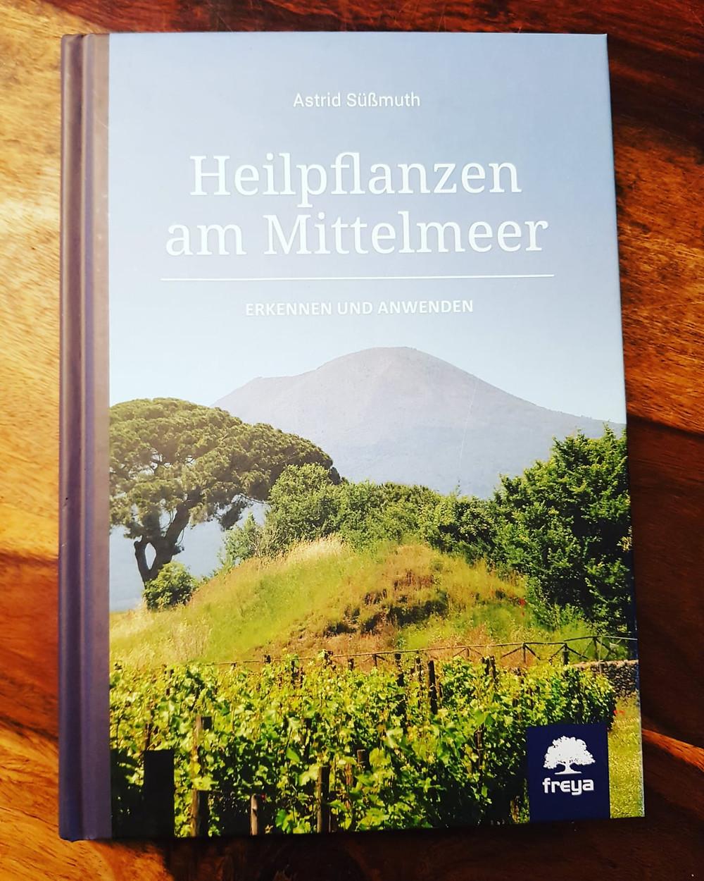 """""""Heilpflanzen am Mittelmeer"""" Astrid Süßmut"""