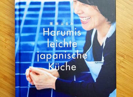 Harumis leichte japanische Küche - Japanische Alltagsküche gesund und köstlich!