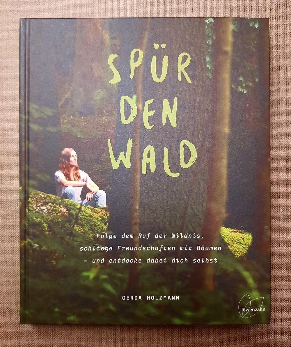 """""""Spür den Wald"""" von Gerda Holzmann"""