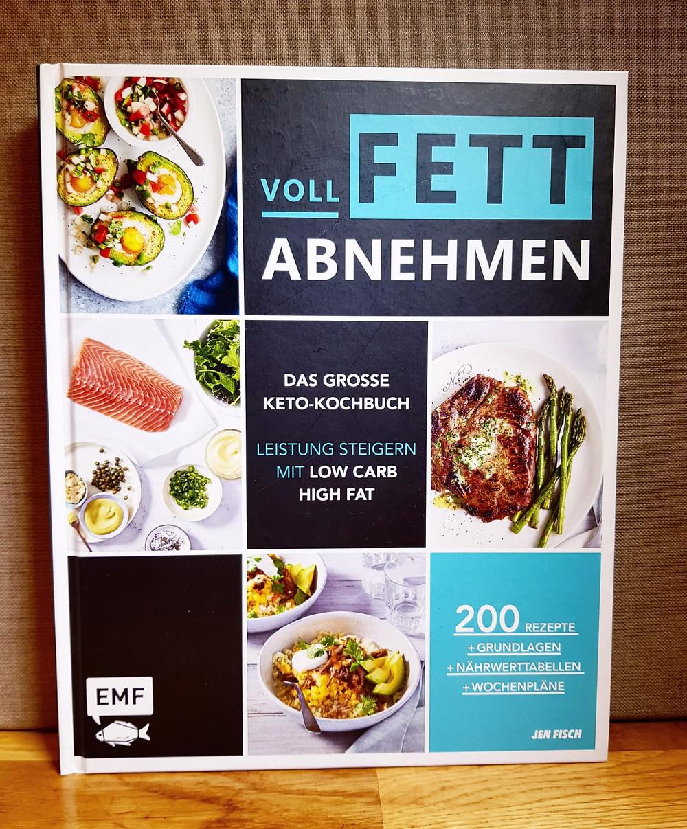 """""""Voll Fett abnehmen"""" von Jen Fisch"""