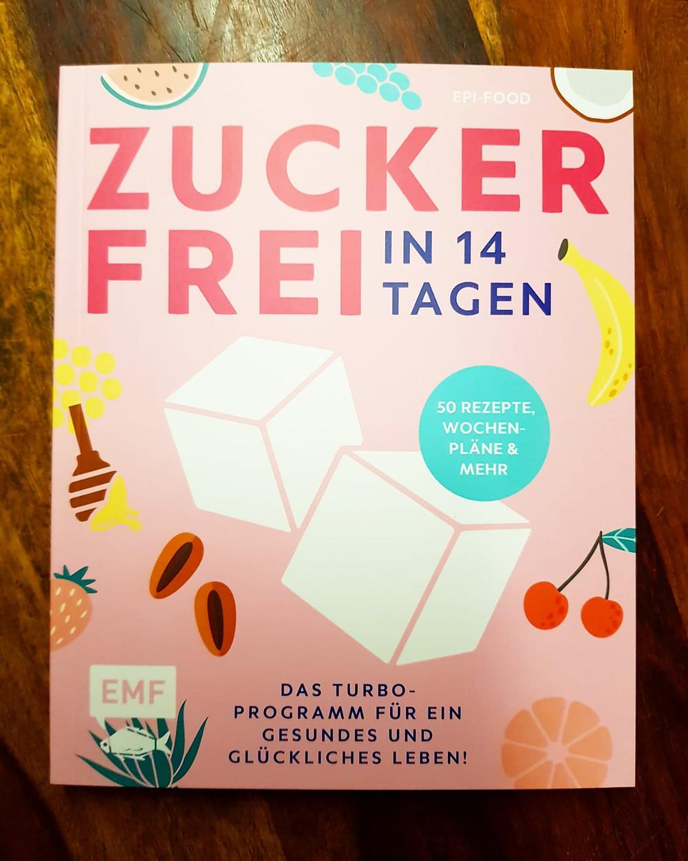 """""""Zuckerfrei in 14 Tagen"""" von EPI-Food"""