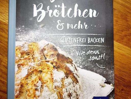 Brot, Brötchen und mehrKöstliche Brote und Brötchen Gluten frei mit Gelinggarantie!