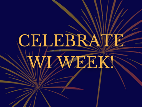 Register for Our WI Week Celebration!