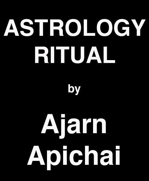 A Ritual to Improve Astrology by Ajarn Apichai