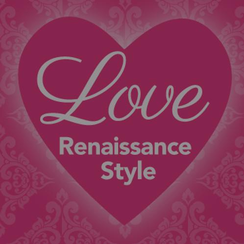 Love, Renaissance Style: Valentine's Gala