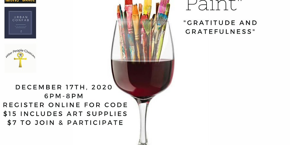 """Sip and Paint """"Gratitude&Gratefulness"""" (SOLD OUT)"""
