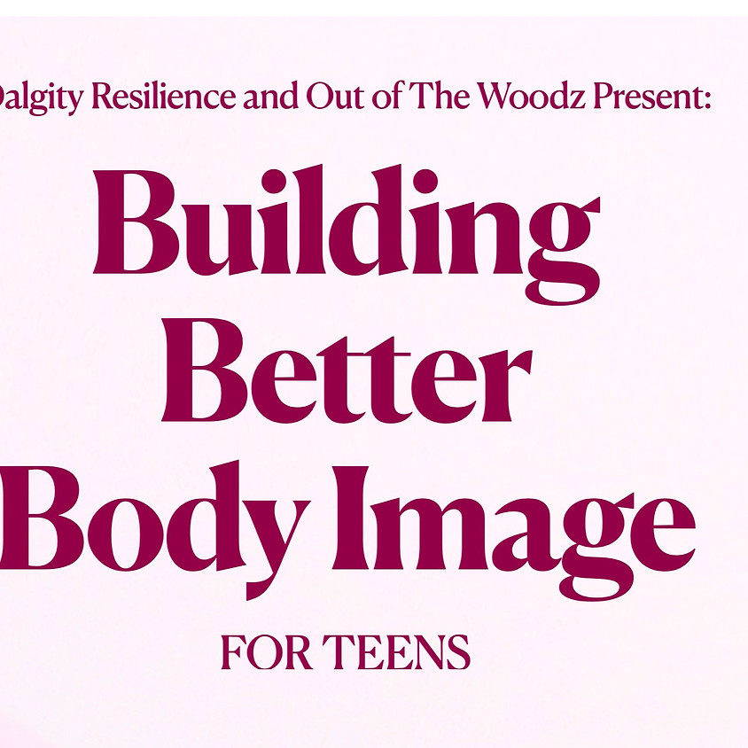 Building Better Body Image