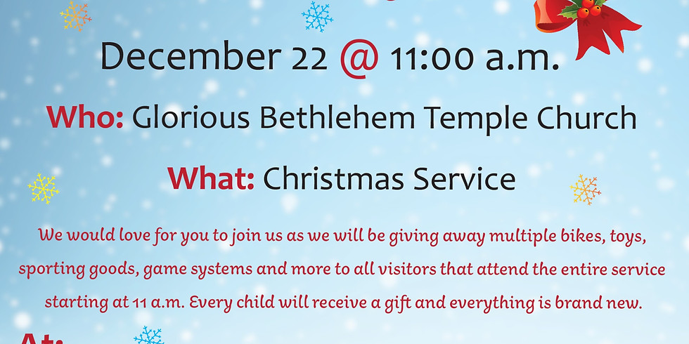 """Christmas """"Glorious Toy Drive"""" Service"""