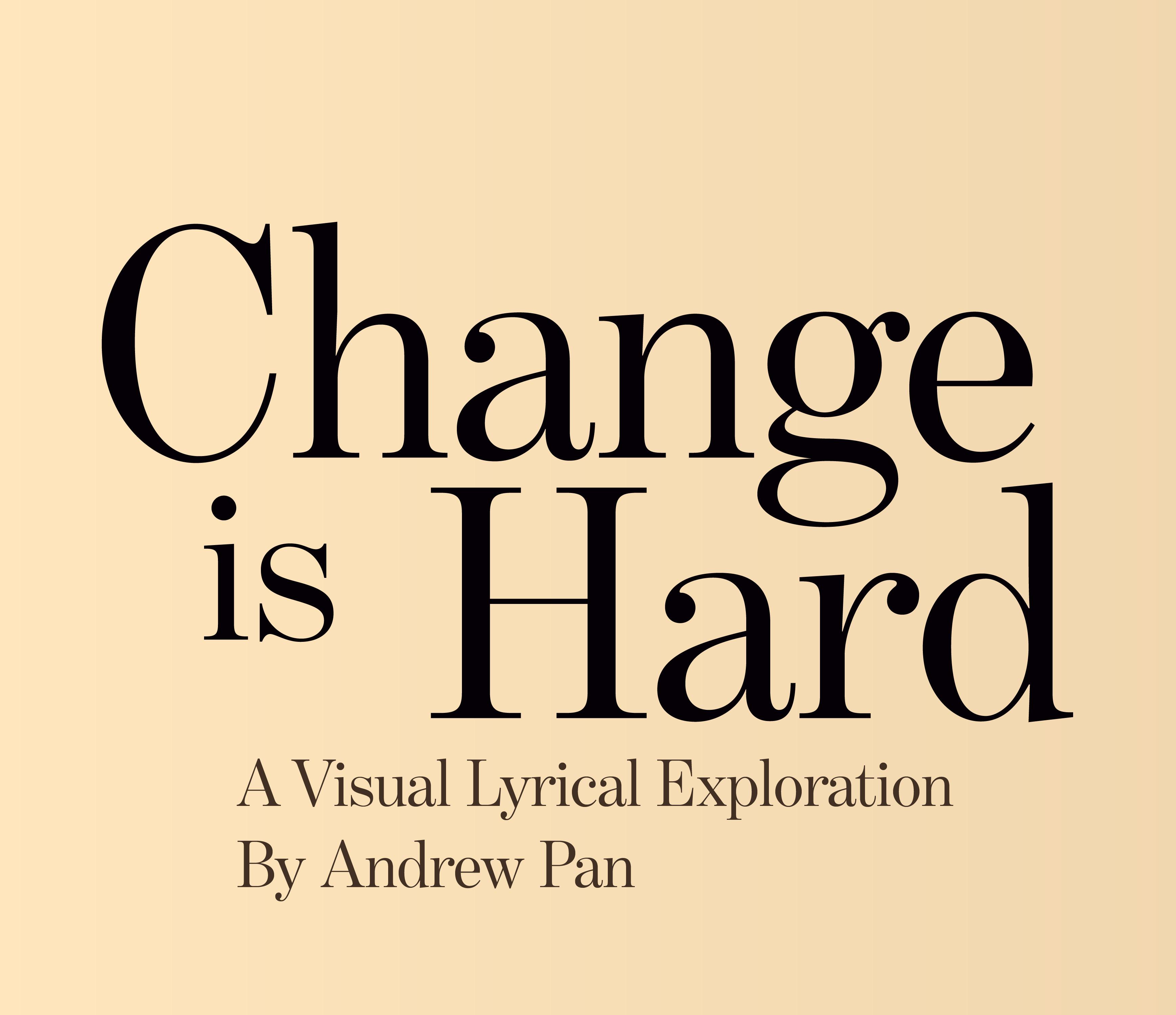 Change is Hard-02
