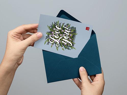 """""""Love You!"""" Bush Card"""