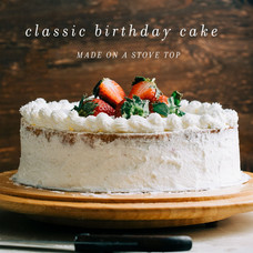 Classic Birthday Cake Made On A Stove Top