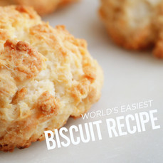 World's Easiest Biscuit Recipe   30 Minutes or Less