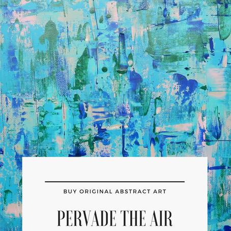 Pervade the air
