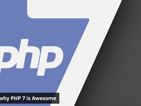 5 Reasons Why PHP7 is Awesome