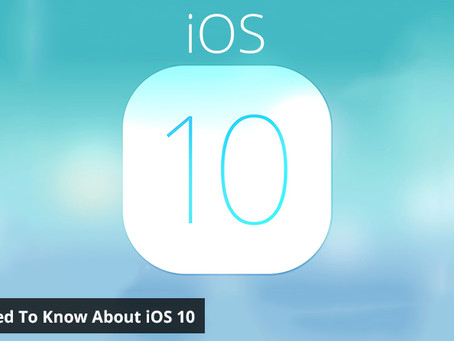 All You Need To Know About iOS10