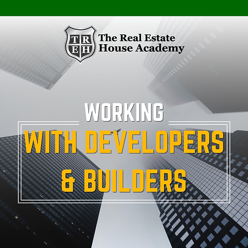 Working with Builders & Developers