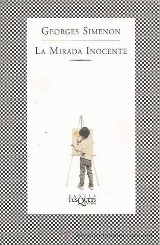La mirada inocente. Georges Simenon