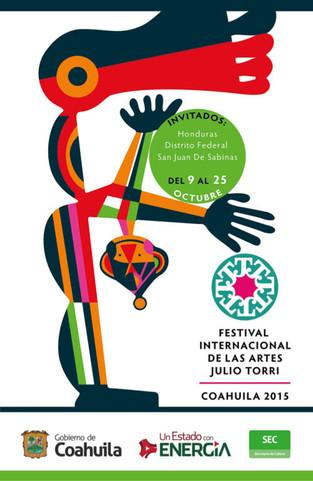 Festival Internacional de las Artes Julio Torri, Coahuila 2015