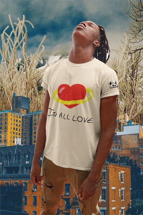 It's All Love Shirt