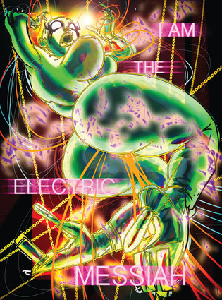 I Am The Electric Messiah