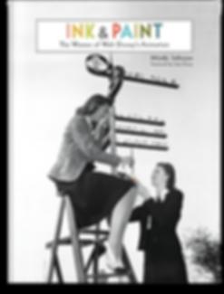 Ink & Paint – The Women of Walt Disney's Animation