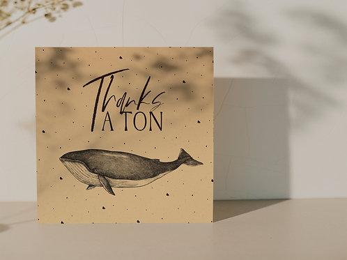 Ansichtkaart ''Thanks a ton''