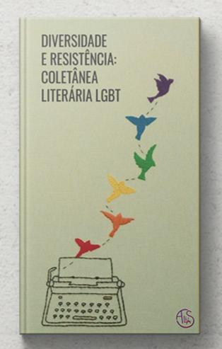 Diversidade e Resistência - Coletânea Literária LGBT