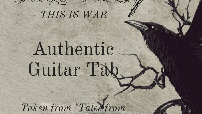 This Is War: Authentic Guitar Tab