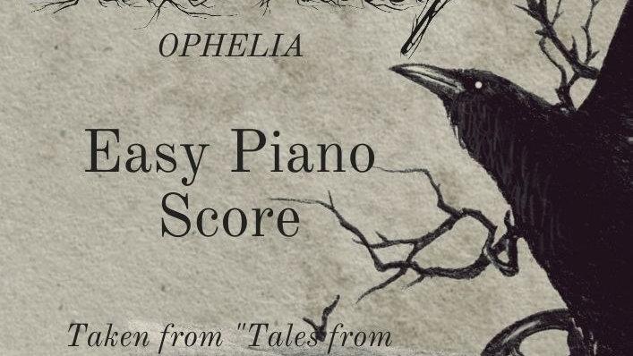Ophelia: Easy Piano Score