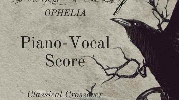 Ophelia: Piano Vocal Score