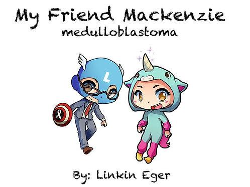 My Friend Mackenzie