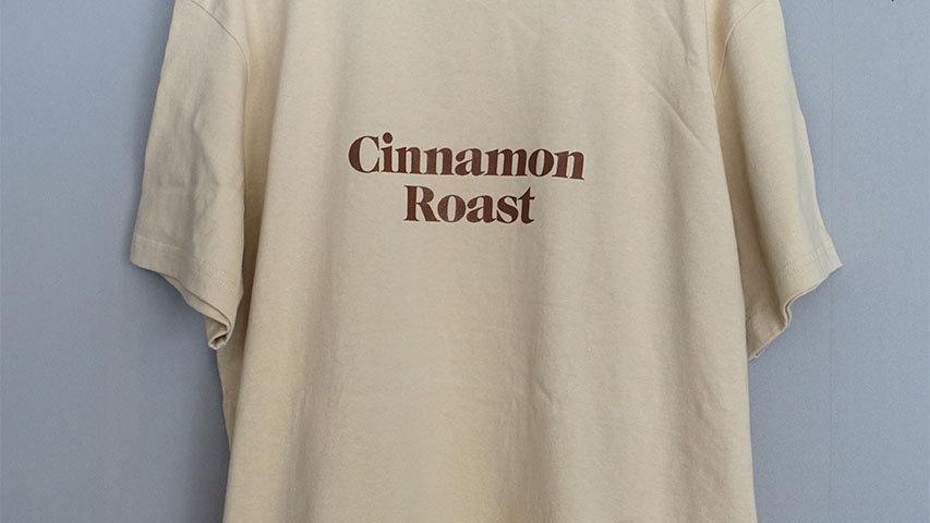 ロースターTシャツ(Cinnamon Roast)