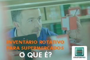 Inventário Rotativo para Supermercados, O que é?