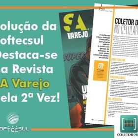 Solução da Softecsul, destaca-se na Revista SA Varejo pela 2ª Vez