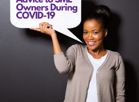 Advice to SME Owners During COVID-19