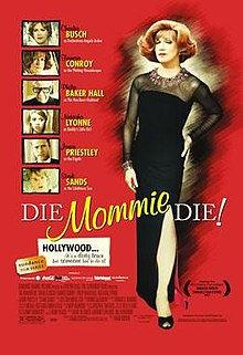 220px-Die_Mommie_Die_-poster-.jpg
